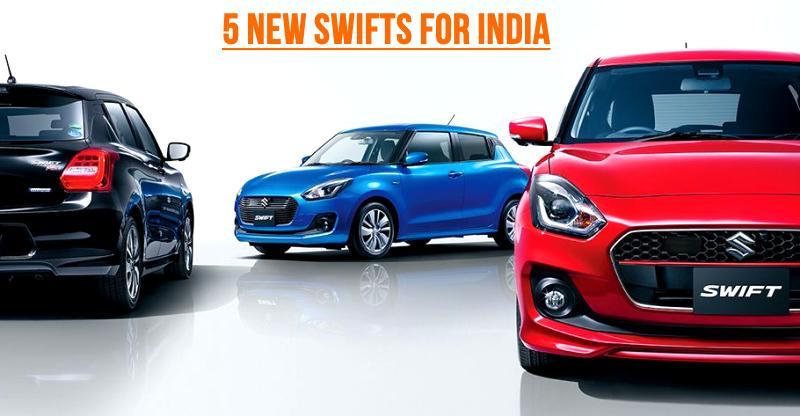 भारत आ रही हैं 5 नयी Maruti Suzuki Swifts