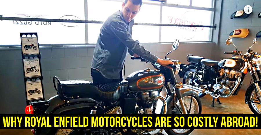 Royal Enfield Expensive Abroad Featured