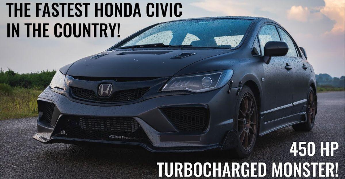 भारत की सबसे तेज़ Honda Civic 450 Bhp [वीडियो]
