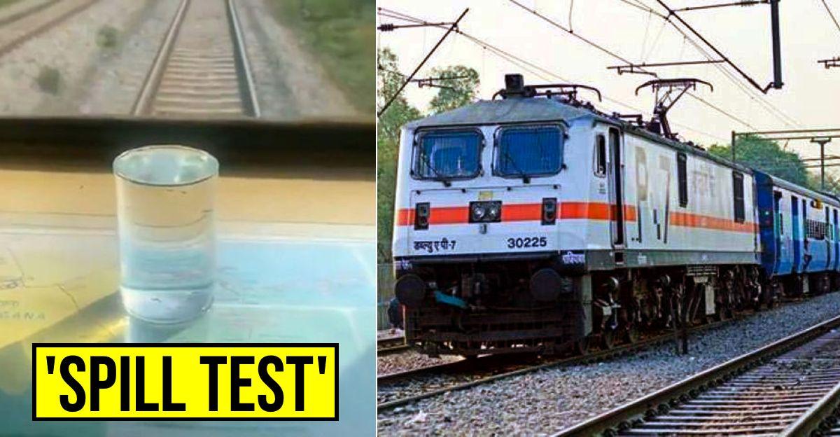 भारतीय रेलवे 'वाटर स्पिल टेस्ट' के साथ हाई स्पीड ट्रेन की Smoothness दिखाता है [वीडियो]
