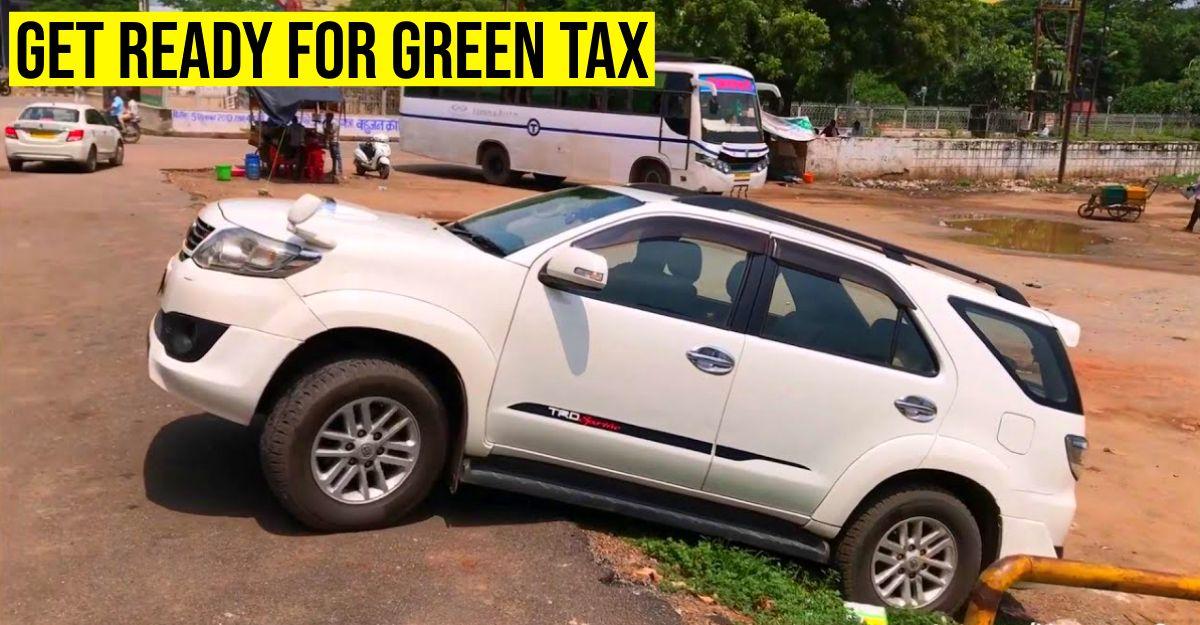 8 साल से अधिक पुराने निजी वाहनों के लिए ग्रीन टैक्स को मंजूरी: कार मालिकों के लिए इसका क्या मतलब है
