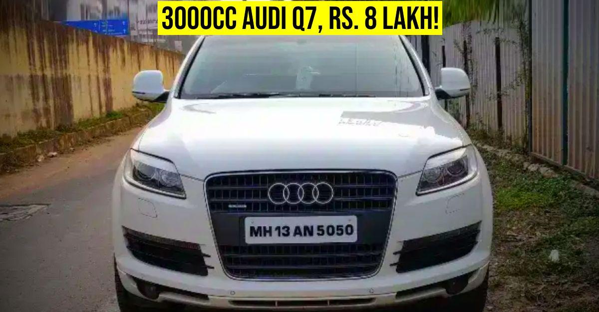 3 उपयोग की हुई Audi Q7 लग्जरी एसयूवी 10 लाख रु पर बेचे जा रहे हैं