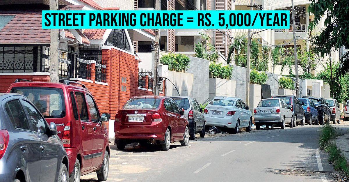 अपने घर के सामने पार्क करना चाहते हैं? सरकार को 5,000 रुपये / वर्ष का भुगतान करना होगा