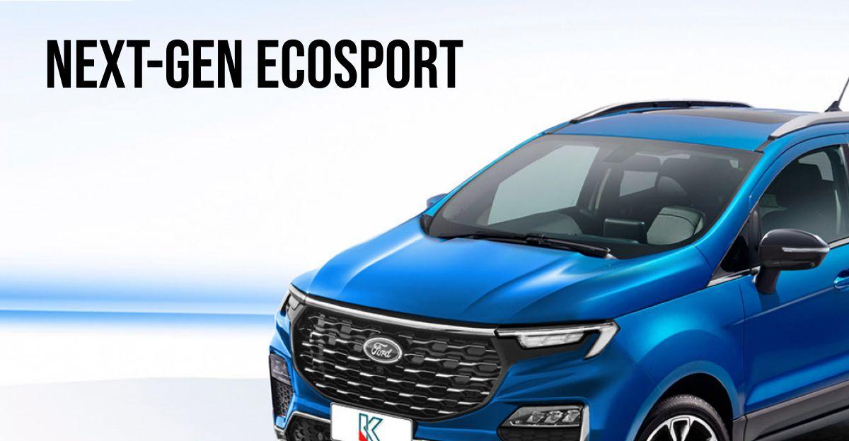 Next-gen Ford EcoSport: यह कैसा दिखेगा