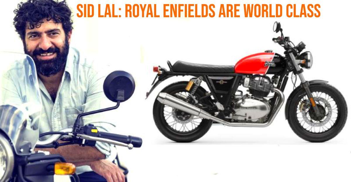 Eicher के CEO सिद्धार्थ लाल: Royal Enfield बाइक जापानी और जर्मन बाइक के बराबर