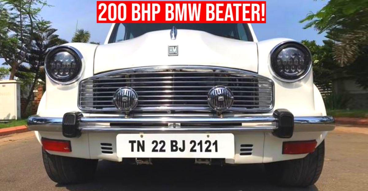 200 Bhp से अधिक के इस Hindustan Ambassador को बनाने में 30 लाख का खर्च आया: BMW Beater